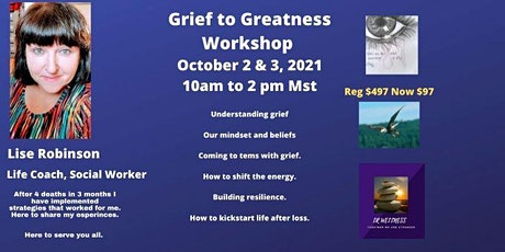 Grief to Greatness Workshop tickets
