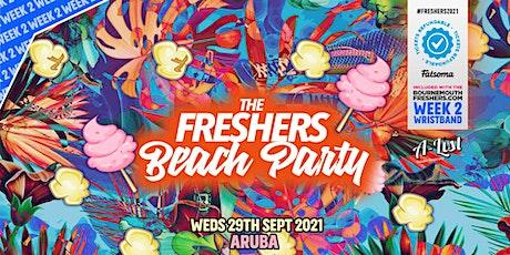 Freshers Beach Party @ Aruba | Bournemouth Freshers 2021 tickets