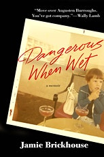 Jamie Brickhouse's Weekly Reading Party of Dangerous When Wet: #8 of 10 tickets