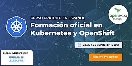 Kubernetes y OpenShift - Formación oficial entradas