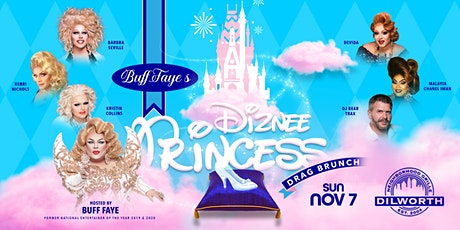 "Buff Faye's ""Diznee Princess"" Drag Brunch :: VOTED #1 Best Drag Show tickets"