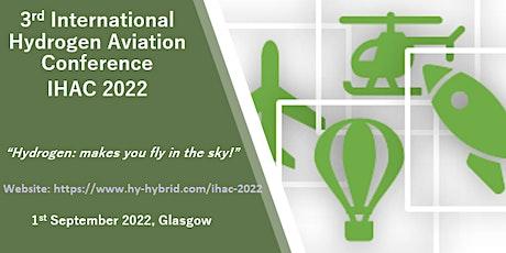 3rd  International Hydrogen Aviation Conference (IHAC 2022) tickets