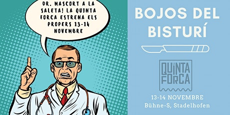 Bojos del bisturí - La Quinta Forca tickets