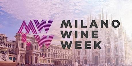 MILANO WINE WEEK 2021 / Tutti gli Eventi in Collaborazione biglietti