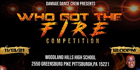 Who Got The Fire Competition tickets