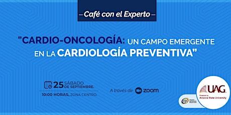 """Café con el experto """"Cardio- Oncología"""" entradas"""