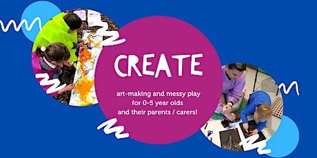 CREATE (Ages 0-5 + Parent/Carer) tickets