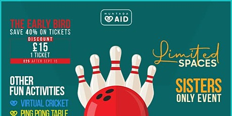 Muntada Aid's  1st Sisters Ten-Pin Bowling Cup tickets