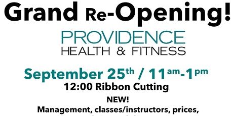 Grand Re-Opening at Providence! tickets