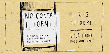 No Conta I Torni - Sabato 2 ottobre  + Domenica 3 ottobre biglietti