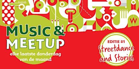 """Music & Meetup: workshops """"Streetdance and stories"""" en leer anderen kennen tickets"""