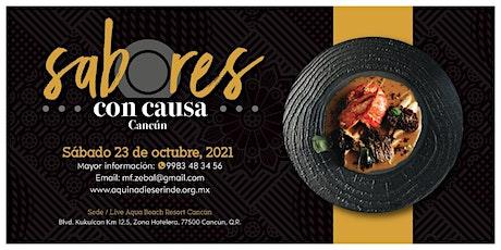 Sabores con Causa, Cancún boletos