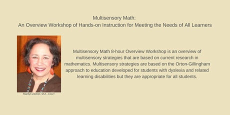 Multisensory Math: An Overview Workshop of Hands-on Instruction for Meeting tickets