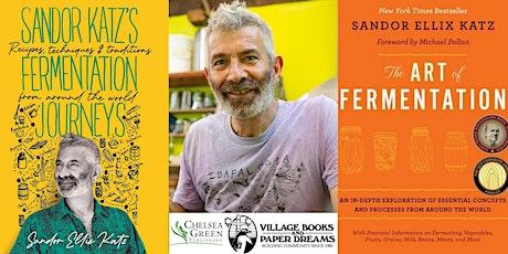 Sandor Katz' Fermentation Journeys: Recipes, Techniques, and Traditions tickets