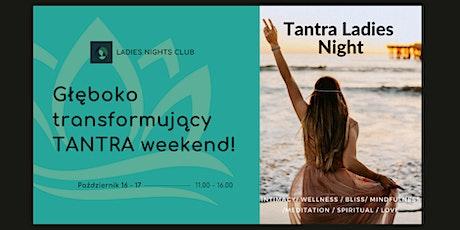 TANTRA Ladies Night w Dublinie! tickets
