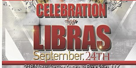 Celebration for Libra's tickets