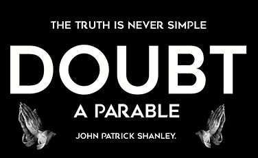 Doubt: A Parable tickets
