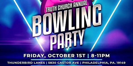 Truth Church Annual Bowling Party tickets