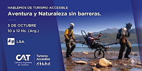 """""""Hablemos de Turismo Accesible""""  Aventura y Naturaleza sin barreras boletos"""