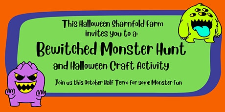 Bewitched Monster Hunt Trail & Halloween Craft Activity at Sharnfold Farm tickets
