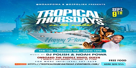 TROPICAL THURSDAYS  ON THE WATERS tickets
