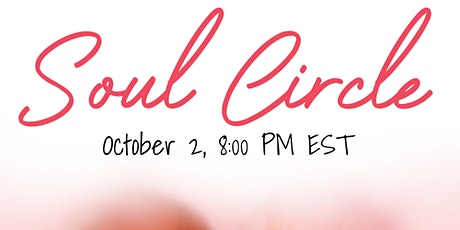 Soul Circle October ⭕ tickets