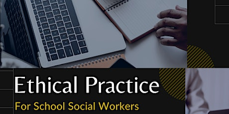 Ethical Practice for School Social Workers tickets