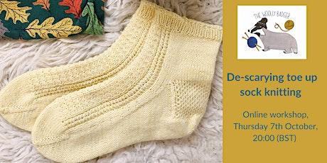 De-scarying toe up sock knitting - online knitting workshop tickets