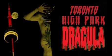 WORLD PREMIERE - Toronto High Park Dracula tickets