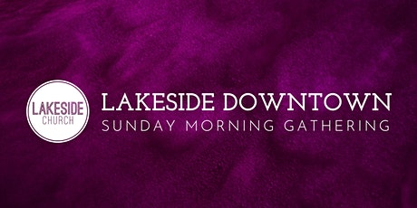 Lakeside Downtown Gathering tickets