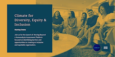 Startup Demo | Climate for Diversity, Equity and Inclusion tickets