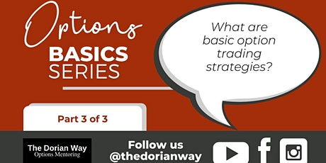Options Basics Series (Part 3 of 3): What are Basic Option Strategies? tickets