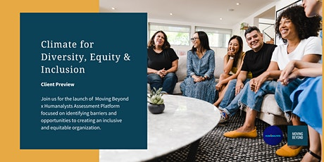 Client Preview | Climate for Diversity, Equity and Inclusion tickets