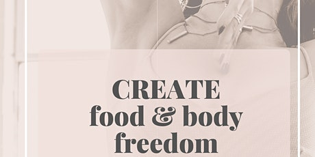 CREATE: Food & Body Freedom (Women's Group) tickets