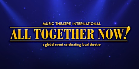 RCMPI Presents: All Together Now! Livestream tickets
