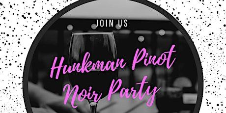 Hunkman Pinot Noir 2019 wine release party tickets