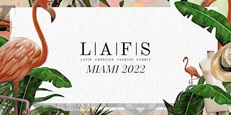Latin American Fashion Summit 2022 tickets