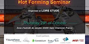 Seminar dedicated to NEW HOT FORMING TECHNOLOGIES