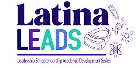Latina Leads STEAM Program tickets
