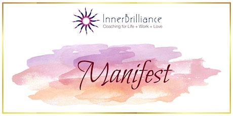 Manifest: Attract Your Desires with Ease + Joy [FREE Webinar] tickets