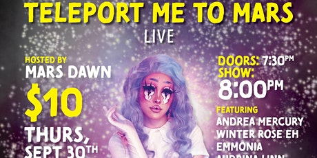 PQ Presents - Teleport Me to Mars LIVE - Drag Takeover tickets