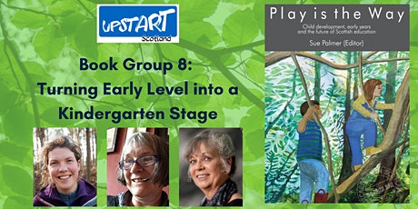 Play is the Way Book Group 8: Turning Early Level into a Kindergarten Stage tickets