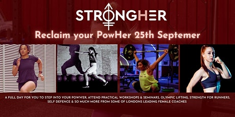 """StrongHer Presents """"Reclaim your PowHer"""" tickets"""