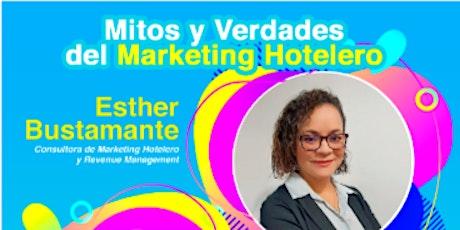 Mitos y verdades del marketing hotelero entradas
