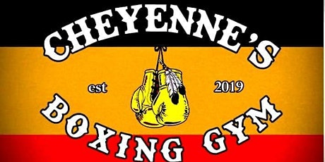 Cheyennes Boxing Gym tickets