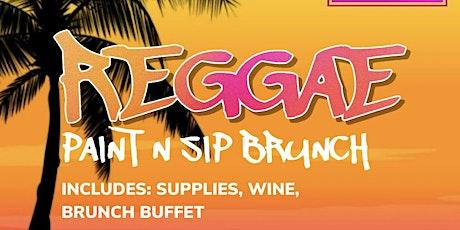 Raggae Vibez Paint N Sip Brunch tickets