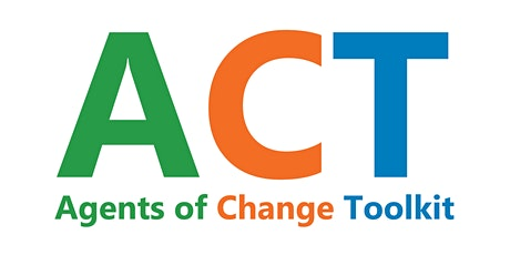 Change your School with Serious Games with ACT Agents of Change Toolkits tickets