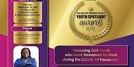 Healing Pain Through The Arts - Youth Spotlight Awards 2021 tickets