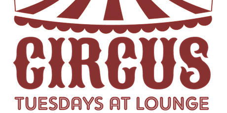 Circus Tuesdays tickets