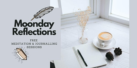 Moonday Reflections: Meditation & Journaling Experience tickets